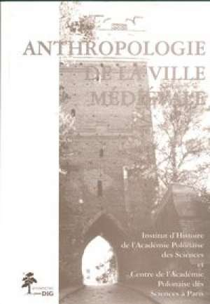 Anthropologie de la ville medievale - okładka książki