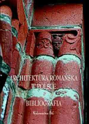 Architektura romańska w Polsce. - okładka książki