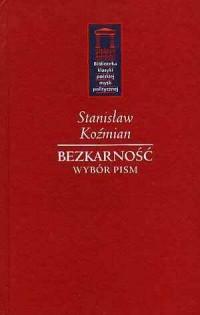 Bezkarność. Wybór pism. Seria: Biblioteka klasyki polskiej myśli politycznej - okładka książki