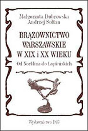 Brązownictwo warszawskie w XIX - okładka książki