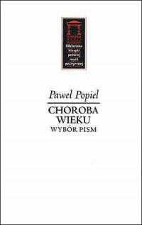 Choroba wieku. Wybór pism. Seria: Biblioteka klasyki polskiej myśli politycznej - okładka książki