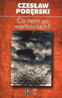 Co nam po wartościach? - okładka książki