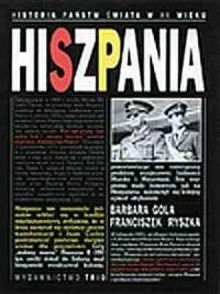 Hiszpania. Seria: Historia państw świata w XX wieku - okładka książki