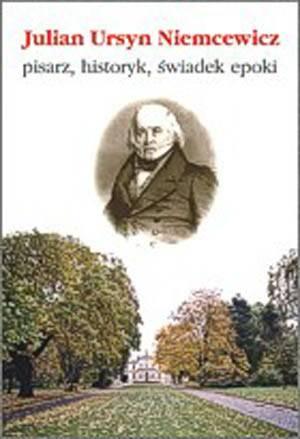 Julian Ursyn Niemcewicz - pisarz, - okładka książki