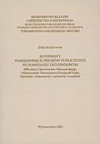 Konfiskaty warszawskich zbiorów publicznych po powstaniu listopadowym... - okładka książki
