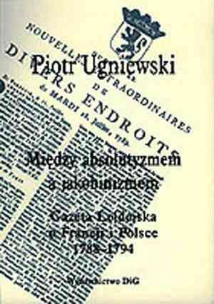 Między absolutyzmem a jakobinizmem. - okładka książki