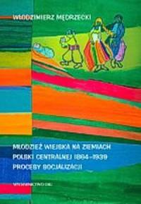 Młodzież wiejska na ziemiach Polski - okładka książki