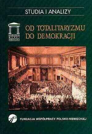 Od totalitaryzmu do demokracji. - okładka książki