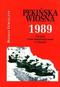 Pekińska Wiosna 1989 - okładka książki