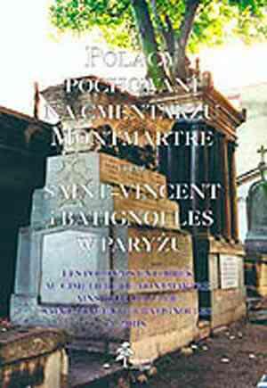 Polacy pochowani na cmentarzu Montmartre - okładka książki