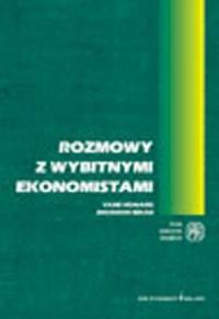 Rozmowy z wybitnymi ekonomistami - okładka książki