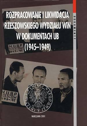Rozpracowanie i likwidacja Rzeszowskiego - okładka książki