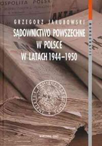 Sądownictwo powszechne w Polsce w latach 1944-1950 - okładka książki
