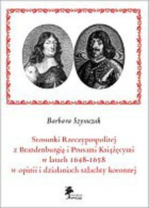 Stosunki Rzeczypospolitej z Brandenburgią - okładka książki