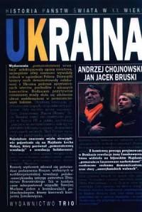 Ukraina. Seria: Historia państw świata w XX wieku - okładka książki