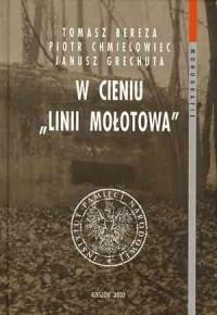 W cieniu Linii Mołotowa - okładka książki