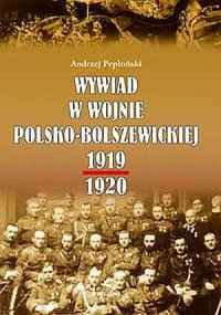 Wywiad w wojnie polsko-bolszewickiej 1919-1920 - okładka książki