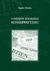 Z dziejów polskiego konserwatyzmu - okładka książki