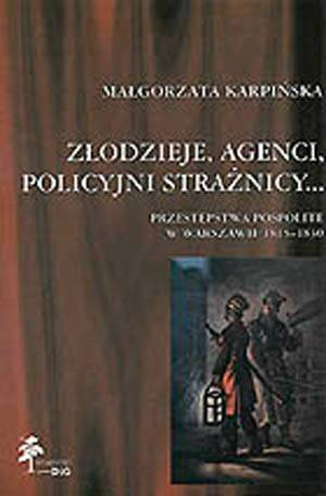 Złodzieje, agenci, policyjni strażnicy... - okładka książki