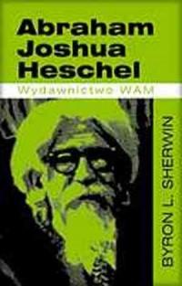 Abraham Joshua Heschel - okładka książki