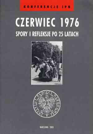 Czerwiec 1976. Spory i refleksje - okładka książki