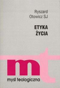 Etyka życia - okładka książki
