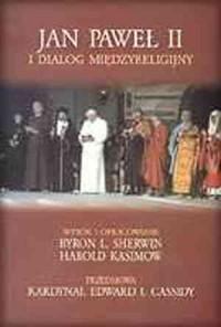 Jan Paweł II i dialog międzyreligijny - okładka książki
