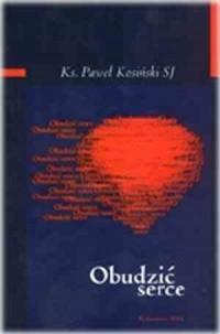 okładka książki - Obudzić serce