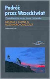 Podróż przez Wszechświat. Poszukiwanie sensu przez człowieka - okładka książki