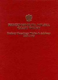 Rzeczpospolita czasu wojny. Rozkazy Naczelnego Wodza do żołnierzy 1939-1945 - okładka książki