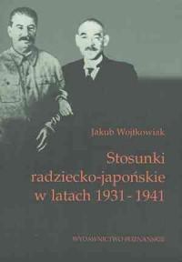 Stosunki radziecko-japońskie w latach 1931-1941 - okładka książki