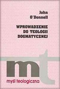 Wprowadzenie do teologii dogmatycznej. - okładka książki