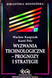 Wyzwania technologiczne - prognozy - okładka książki