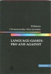 Language-games: pro and against (wersja angielska) - okładka książki
