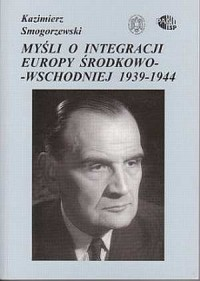 Myśli o integracji Europy Środkowo-Wschodniej - okładka książki