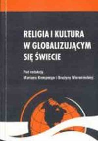 Religia i kultura w globalizującym się świecie - okładka książki