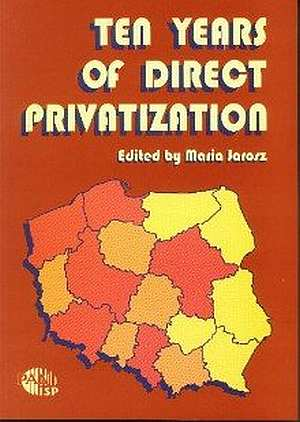 Ten Years of Direct Privatization - okładka książki