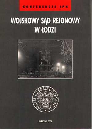 Wojskowy Sąd Rejonowy w Łodzi. - okładka książki