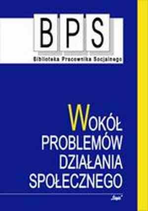 Wokół problemów działania społecznego. - okładka książki