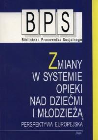 Zmiany w systemie opieki nad dziećmi - okładka książki