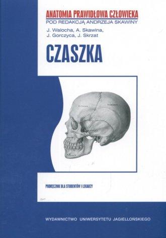 Czaszka. Seria: Anatomia prawidłowa - okładka książki