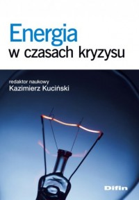 Energia w czasach kryzysu - okładka książki