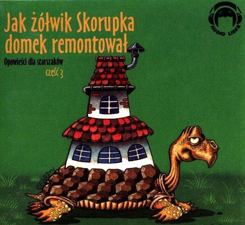 Jak żółwik Skorupka domek remontował. - pudełko audiobooku
