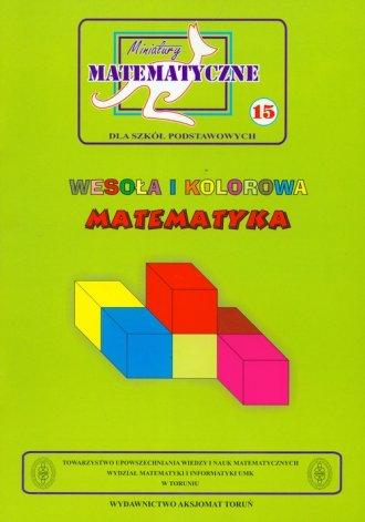 Miniatury matematyczne 15. Wesoła - okładka książki