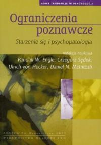 Ograniczenia poznawcze Starzenie się i psychopatologia - okładka książki