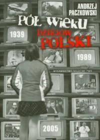 Pół wieku dziejów Polski (+ CD) - okładka książki