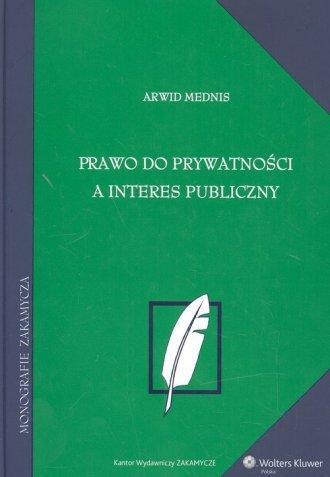 Prawo do prywatności a interes - okładka książki