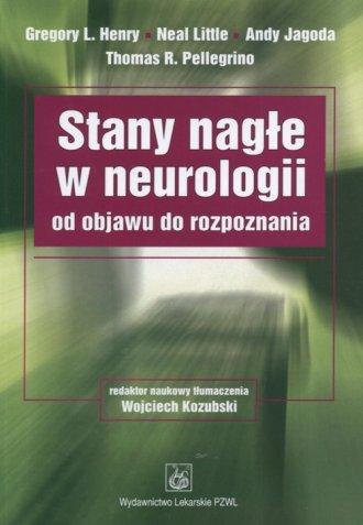 Stany nagłe w neurologii od objawu - okładka książki