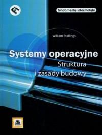 Systemy operacyjne - Struktura i zasady budowy - okładka książki