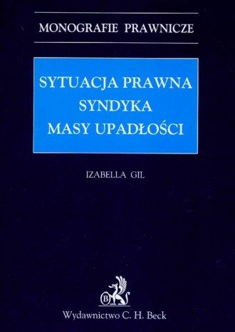 Sytuacja prawna syndyka masy upadłości - okładka książki